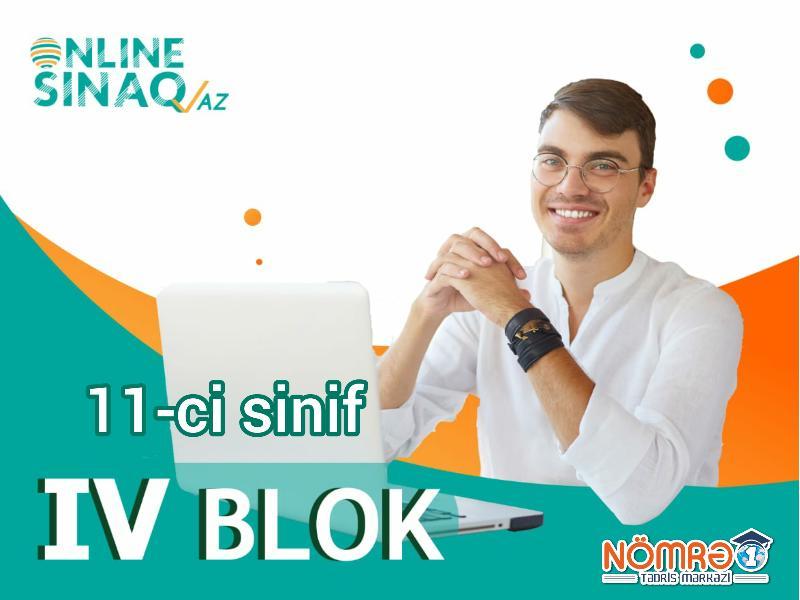 11-ci sinif IV BLOK