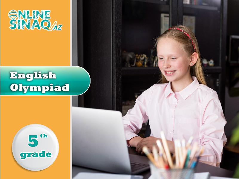 English Olympiad 5th Grade